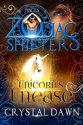 Unicorn's Unease: A Zodiac Shifters Paranormal Romance: Pisces (Supernatural Wars Book 4)