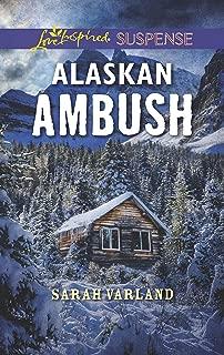 Alaskan Ambush (Love Inspired Suspense)