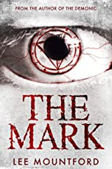 The Mark: Book 2 in the Supernatural Horror Series (Supernatural Horror Novel Series) Kindle Edition