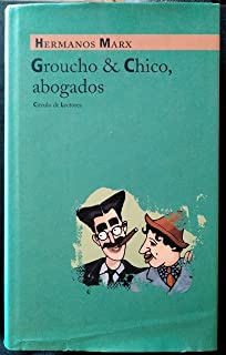Groucho & Chico, abogados: Flywheel, Shyster, and Flywheel, el serial radiofónico perdido de los Hermanos Marx