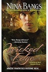 Wicked Edge (Castle of Dark Dreams Book 4) Kindle Edition