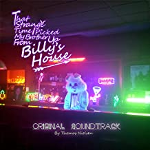 That Strange Time I Picked My Brother Up from Billy's House (Original Short Film Soundtrack)