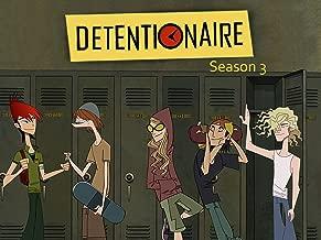 Detentionaire - Season 3