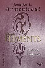 Dark Elements 2 - Eiskalte Sehnsucht (German Edition)