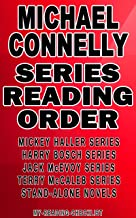 MICHAEL CONNELLY: SERIES READING ORDER: MY READING CHECKLIST: HARRY BOSCH SERIES, MICKEY HALLER SERIES, JACK McEVOY SERIES, TERRY McCALEB SERIES, STAND-ALONE NOVELS BY MICHAEL CONNELLY