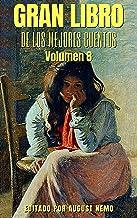 Gran Libro de los Mejores Cuentos - Volumen 8 (Spanish Edition)