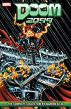 Doom 2099: The Complete Series by Warren Ellis: The Complete Collection by Warren Ellis (Doom 2099 (1993-1996))