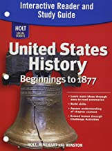 Holt Social Studies: United States History: Beginnings to 1877: Interactive Reader and Study Guide