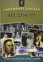 Legendary Locals of Hudson