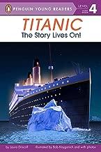 تيتانك: The Story Lives على. (برسمة صغير البطريق Young READERS ، المستوى 4)