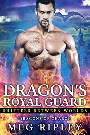 Dragon's Royal Guard (Shifters Between Worlds Book 1)