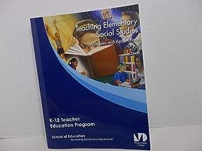 TEACHING ELEMENTARY SOCIAL STUDIES PRINCIPLES AND APPLICATIONS K-12 TEACHER EDUCATION PROGRAM