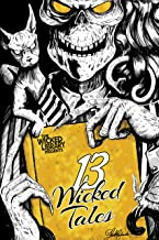 The Wicked Library Presents: 13 Wicked Tales: A Wicked Library Anthology