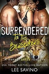Surrendered to the Berserkers (Berserker Saga Book 14) Kindle Edition