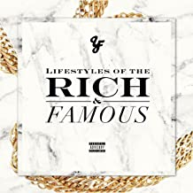 Lifestyles of the Rich & Famous - Single [Explicit]