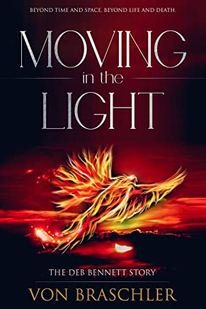 Moving in the Light: The Deb Bennett Story (English Edition)