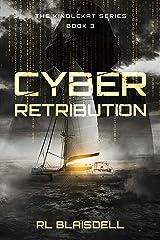 Cyber Retribution: The KindleKat Series Book 3 Kindle Edition