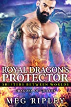 Royal Dragon's Protector (Shifters Between Worlds Book 2)