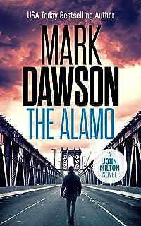 The Alamo (John Milton Thrillers Book 11)