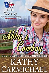 Abby's Cowboy: The Inheritance (The Texas Two-Step Series Book 7) Kindle Edition