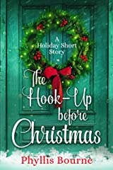 The Hook-Up Before Christmas: A Holiday Short Story Kindle Edition
