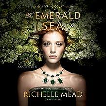 The Emerald Sea: The Glittering Court Series, Book 3