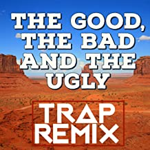 Best the good the bad and the ugly remix Reviews