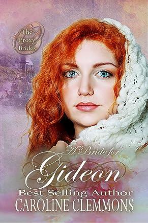 A Bride For Gideon (The Proxy Brides Book 15)