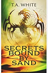 Secrets Bound By Sand (Dragon Ridden Chronicles Book 4) Kindle Edition