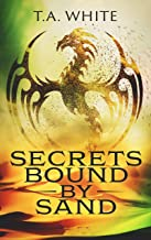 Secrets Bound By Sand (Dragon Ridden Chronicles Book 4)