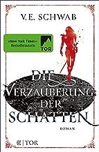 Die Verzauberung der Schatten: Roman (Weltenwanderer 2) (German Edition)