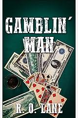 Gamblin' Man Kindle Edition