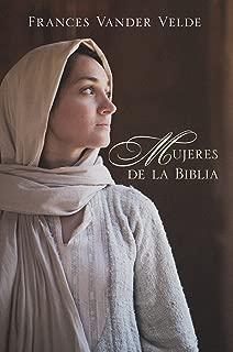 Mujeres de la Biblia (Spanish Edition)