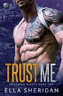 Trust Me (Southern Nights Book 2)