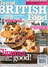 GREAT BRITISH FOOD UK February 2011 Magazine MARK HIX: GETS COOKING WITH BRAMLEY APPLES Rachel Allen's Fancy Feast TANA RAMSAY'S PERFECT PIES Tom Aikens' Crowd Pleasers 74 SEASONAL EATS