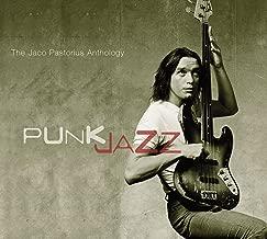 Best jaco pastorius punk jazz the jaco pastorius anthology Reviews