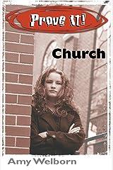 Prove It! Church Kindle Edition