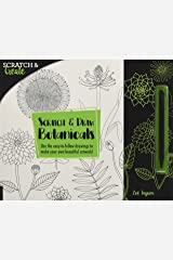 Scratch & Create: Scratch and Draw Botanicals: Use the easy-to-follow drawings to make your own beautiful artwork! Paperback