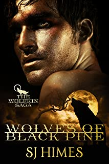 Wolves of Black Pine (The Wolfkin Saga Book 1)