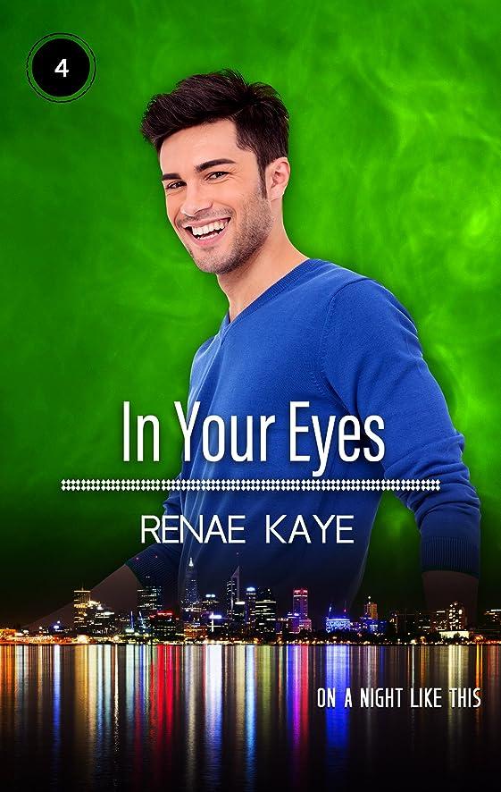 踏み台別の混合したIn Your Eyes (On a Night Like This Book 4) (English Edition)