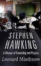 Stephen Hawking: A Memoir of Friendship and Physics (English Edition)
