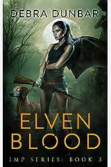 Elven Blood (Imp Series Book 3) Kindle Edition