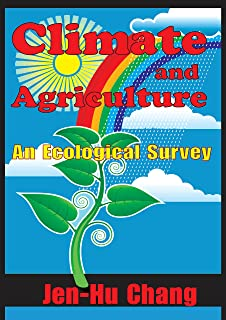 Climate and Agriculture: An Ecological Survey (English Edition)