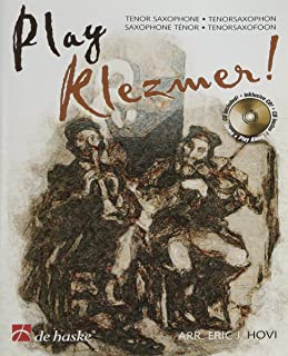 Play Klezmer!: 12 Characteristic Pieces for Tenor Sax