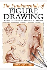 The Fundamentals of Figure Drawing Kindle Edition