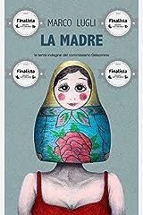 LA MADRE: (Commissario Gelsomino Vol. 3) Formato Kindle