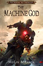 The Machine God (The Drifting Isle Chronicles Book 3) (English Edition)