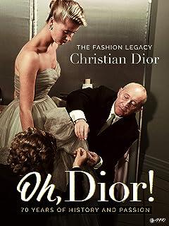 Oh, Dior!