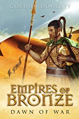 Empires of Bronze: Dawn of War (Empires of Bronze 2) Kindle Edition