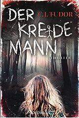 Der Kreidemann: Thriller (German Edition) Formato Kindle